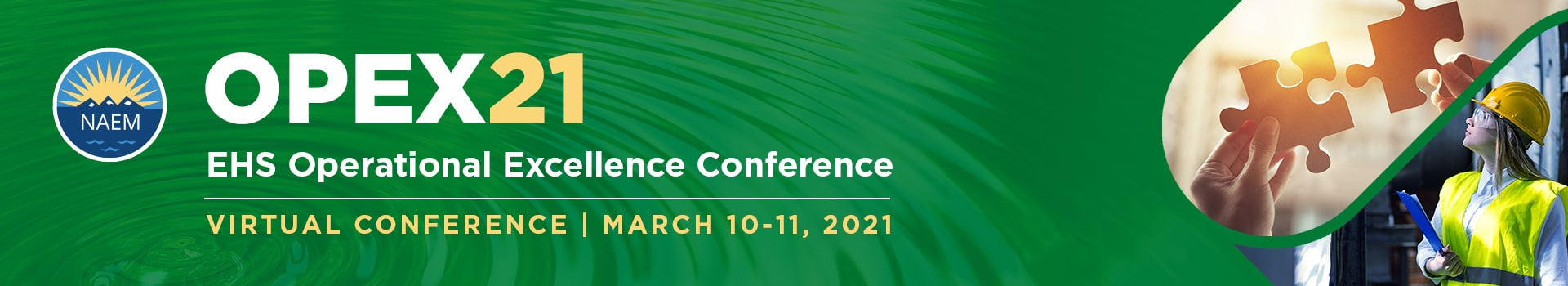OPEX21 | EHS Operational Excellence Conference - March 10 - March 11, 2021 - Virtual Event, Join From Anywhere!